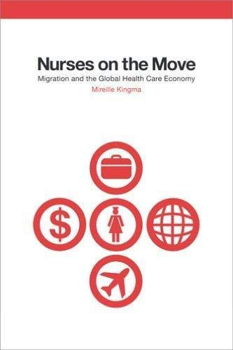 9780801443053: Nurses on the Move: Migration and the Global Health Care Economy