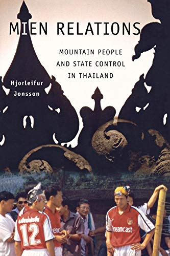 9780801443381: Mien Relations: Mountain People and State Control in Thailand