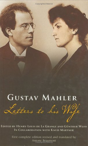 9780801443404: Gustav Mahler: Letters to His Wife