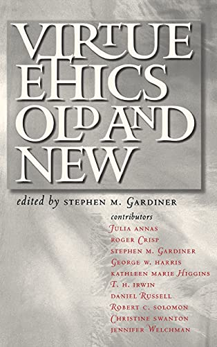 9780801443459: Virtue Ethics, Old And New