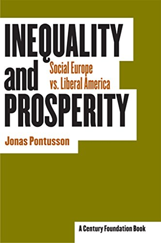 9780801443510: Inequality and Prosperity: Social Europe Vs. Liberal America
