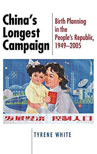 9780801444050: China's Longest Campaign: Birth Planning in the People's Republic, 1949–2005