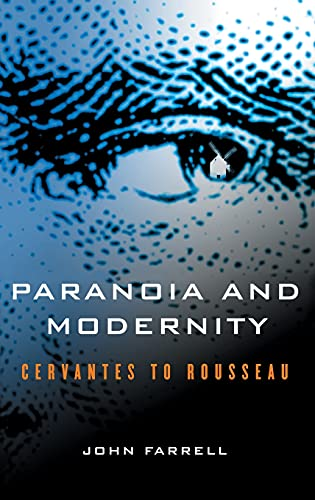 9780801444104: Paranoia and Modernity: Cervantes to Rousseau
