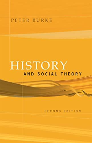 9780801444531: History And Social Theory
