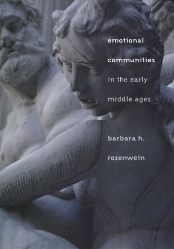 9780801444784: Emotional Communities in the Early Middle Ages