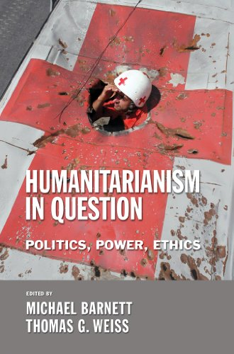 9780801444869: Humanitarianism in Question: Politics, Power, Ethics