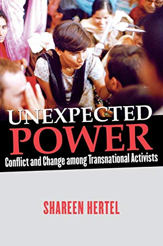 Unexpected Power: Conflict and Change among Transnational Activists: Hertel, Shareen