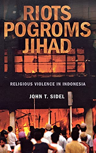 9780801445156: Riots, Pogroms, Jihad: Religious Violence in Indonesia