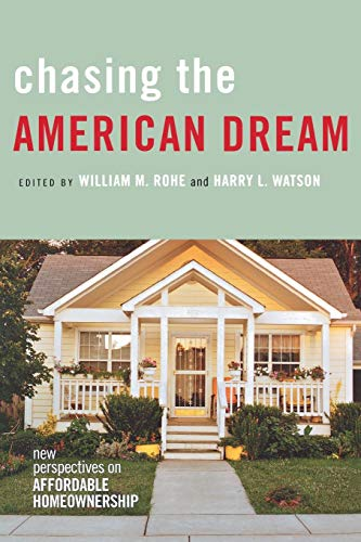 9780801445538: Chasing the American Dream: New Perspectives on Affordable Homeownership