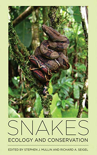 9780801445651: Snakes: Ecology and Conservation