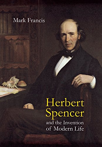 9780801445903: Herbert Spencer and the Invention of Modern Life