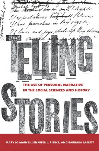 9780801446177: Telling Stories: The Use of Personal Narratives in the Social Sciences and History