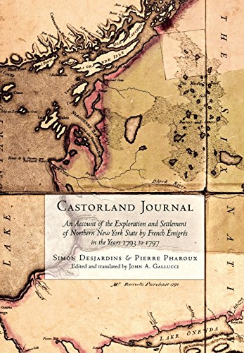 9780801446269: Castorland Journal: An Account of the Exploration and Settlement of New York State by French Émigrés in the Years 1793 to 1797