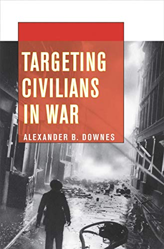 9780801446344: Targeting Civilians in War (Cornell Studies in Security Affairs)