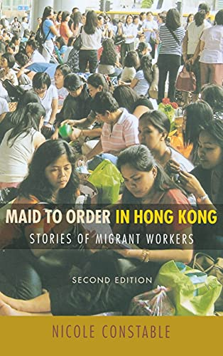 9780801446474: Maid to Order in Hong Kong: Stories of Migrant Workers: Version 2