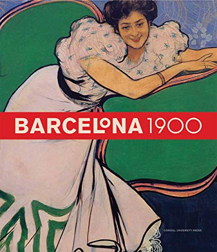 9780801446573: Barcelona 1900: The Rose of Fire: Version 2