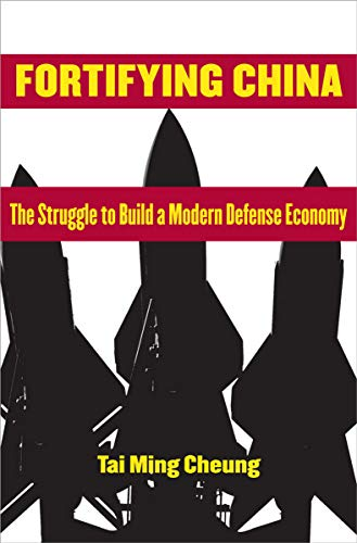 9780801446924: Fortifying China: The Struggle to Build a Modern Defense Economy