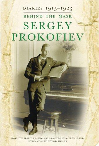9780801447020: Sergey Prokofiev Diaries: 1915-1923: Behind the Mask