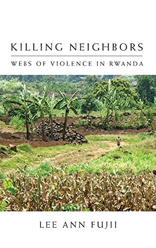 9780801447051: Killing Neighbors: Webs of Violence in Rwanda
