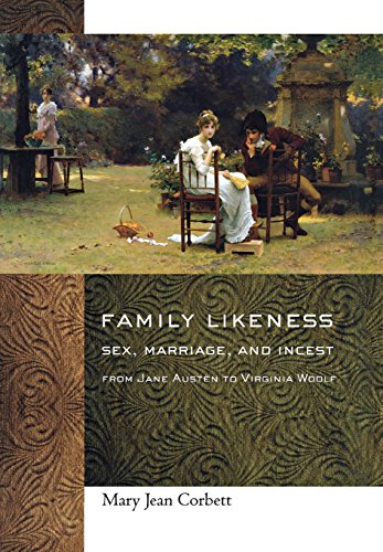 9780801447075: Family Likeness: Sex, Marriage, and Incest from Jane Austen to Virginia Woolf