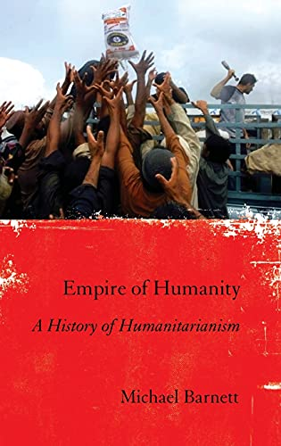 9780801447136: Empire of Humanity: A History of Humanitarianism