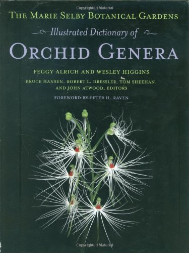 9780801447372: The Marie Selby Botanical Gardens Illustrated Dictionary of Orchid Genera