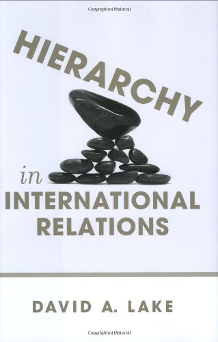 9780801447563: Hierarchy in International Relations (Cornell Studies in Political Economy)
