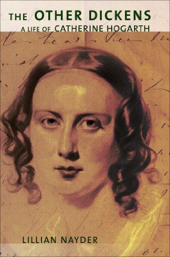 The Other Dickens: A Life of Catherine Hogarth (Hardback): Professor Lillian Nayder