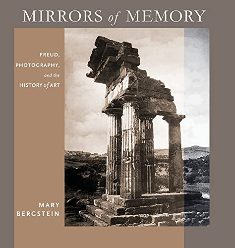 9780801448195: Mirrors of Memory: Freud, Photography, and the History of Art