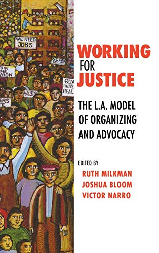 9780801448584: Working for Justice: The L.A. Model of Organizing and Advocacy