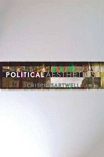 9780801448904: Political Aesthetics