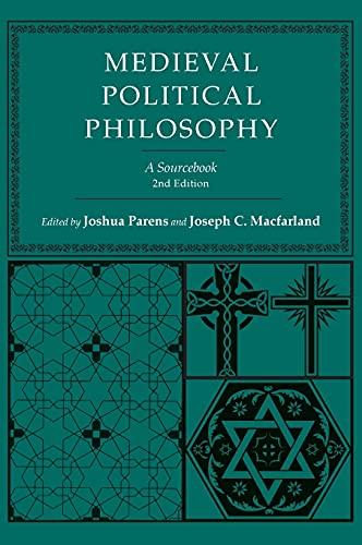 Medieval Political Philosophy: A Sourcebook (Agora Editions): Joshua Parens (Editor);