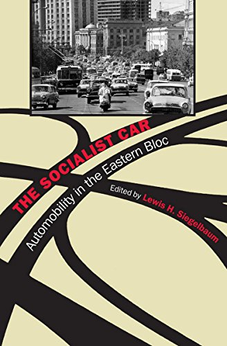9780801449918: The Socialist Car: Automobility in the Eastern Bloc