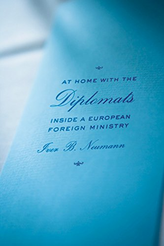 9780801449932: At Home with the Diplomats: Inside a European Foreign Ministry (Expertise: Cultures and Technologies of Knowledge)