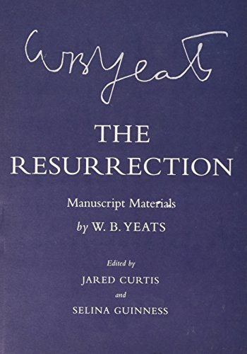 9780801450136: The Resurrection: Manuscript Materials (The Cornell Yeats)