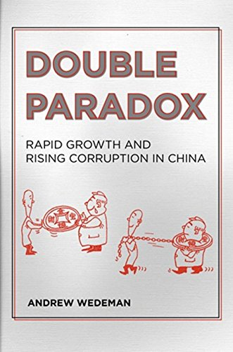 9780801450464: Double Paradox: Rapid Growth and Rising Corruption in China