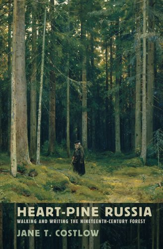 9780801450594: Heart-Pine Russia: Walking and Writing the Nineteenth-Century Forest