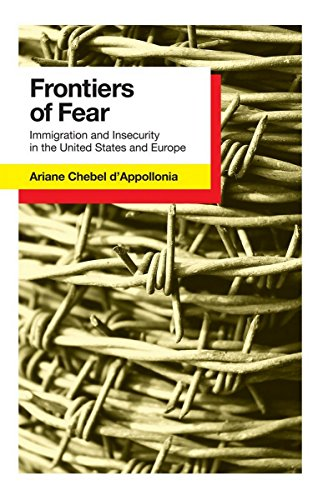 9780801450686: Frontiers of Fear: Immigration and Insecurity in the United States