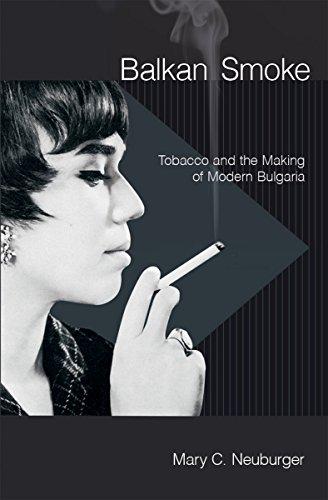 9780801450846: Balkan Smoke: Tobacco and the Making of Modern Bulgaria