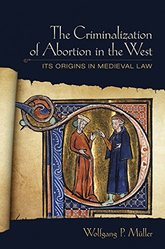 9780801450891: The Criminalization of Abortion in the West