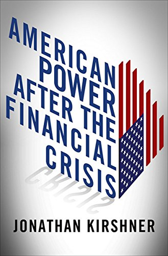 9780801450990: American Power after the Financial Crisis (Cornell Studies in Money)