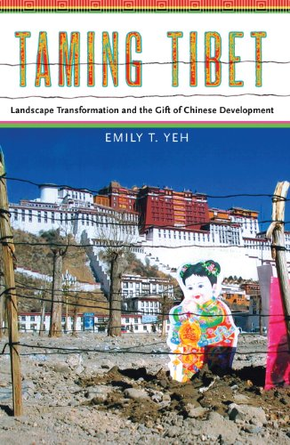 9780801451553: Taming Tibet: Landscape Transformation and the Gift of Chinese Development (Studies of the Weatherhead East Asian Institute, Columbia University)