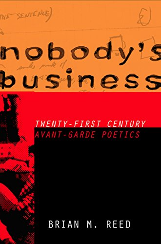 9780801451577: Nobody's Business: Twenty-First Century Avant-Garde Poetics