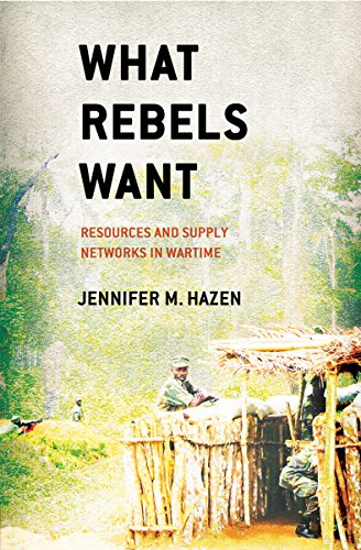9780801451669: What Rebels Want: Resources and Supply Networks in Wartime