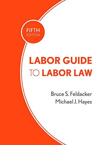 9780801452253: Labor Guide to Labor Law