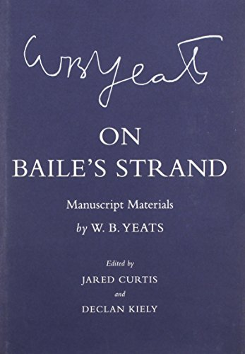 9780801452611: On Baile's Strand: Manuscript Materials