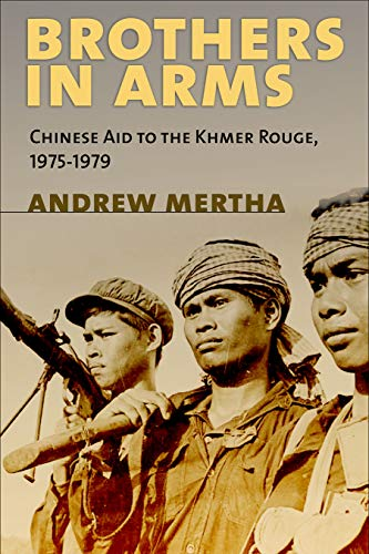 9780801452659: Brothers in Arms: Chinese Aid to the Khmer Rouge, 1975–1979
