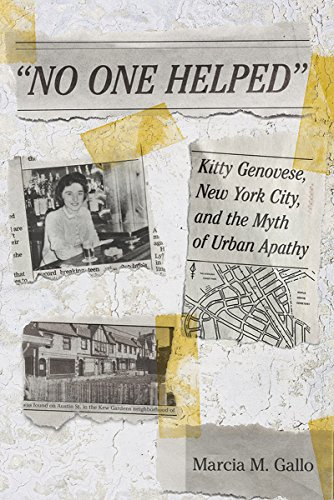 9780801452789: No One Helped: Kitty Genovese, New York City, and the Myth of Urban Apathy