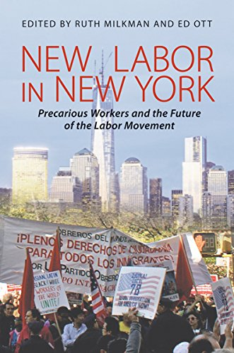 9780801452833: New Labor in New York: Precarious Workers and the Future of the Labor Movement