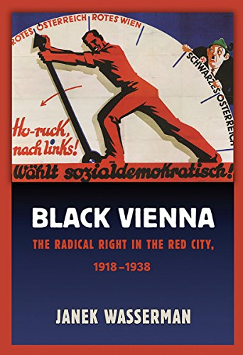9780801452871: Black Vienna: The Radical Right in the Red City, 1918-1938